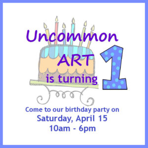 Uncommon Art is celebrating 1 year!