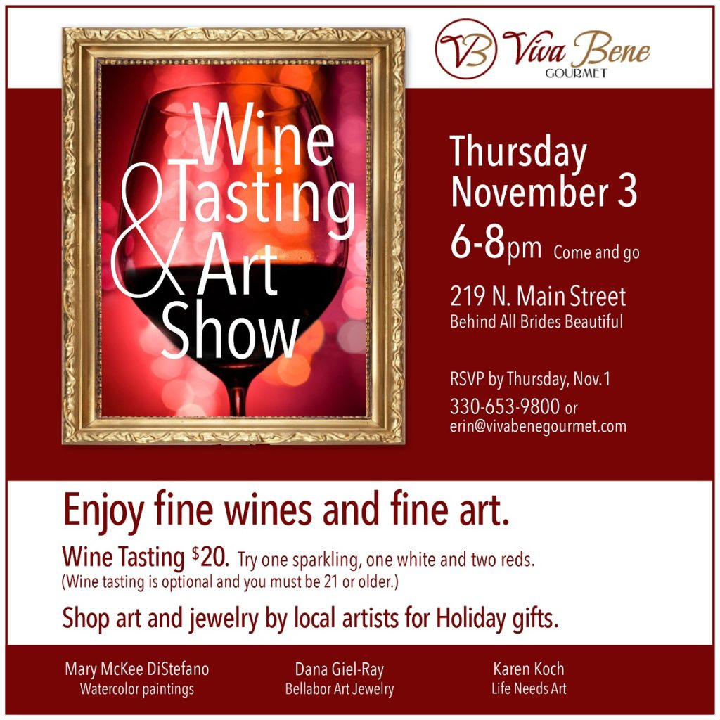 Wine Tasting and Art Show at Viva Bene Gourmet