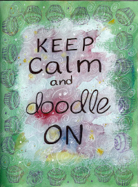 keep calm and doodle on, journaling class